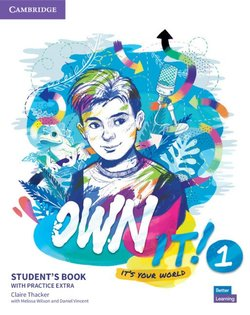 Own it! 1 Student's Book with Practice Extra ISBN: 9781108772556