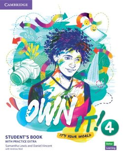 Own it! 4 Student's Book with Practice Extra ISBN: 9781108772587