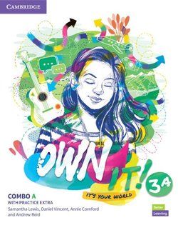 Own it! 3 Combo A (Split Edition -Student's Book & Workbook with Practice Extra) ISBN: 9781108772617