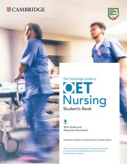 The Cambridge Guide to OET Nursing Student's Book with Audio & Resources Download ISBN: 9781108881647