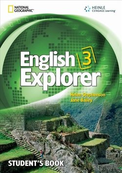 English Explorer 3 Student's Book with MultiROM ISBN: 9781111067984