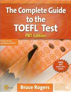 The Complete Guide to The TOEFL Test - Paper Based Test (PBT) Student's Book ISBN: 9781111220594