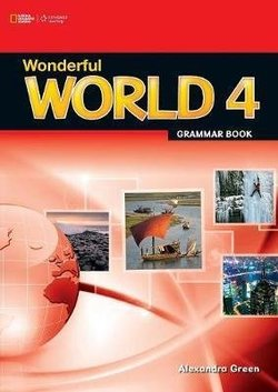Wonderful World 4 Grammar Workbook ISBN: 9781111402310