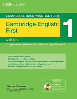 Exam Essentials: Cambridge English: First (FCE) Practice Tests 1