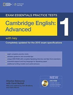 Exam Essentials: Cambridge English: Advanced Practice Tests 1