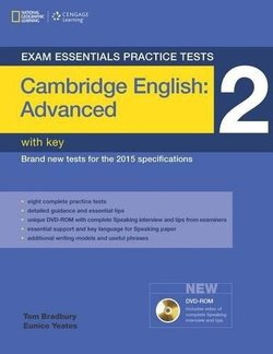 Exam Essentials: Cambridge English: Advanced Practice Tests 2