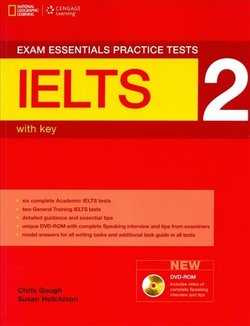 Exam Essentials: IELTS Practice Tests 2