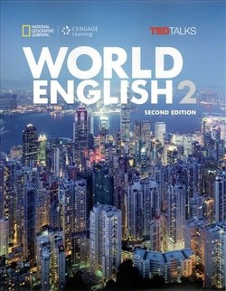 World English (2nd Edition) 2 Student Book ISBN: 9781285848709