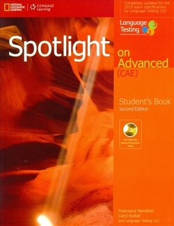 Spotlight on Advanced (2nd Edition)