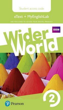 Wider World 2 (A2) Student's eBook (Internet Access Card) with MyEnglishLab & Extra Online Homework ISBN: 9781292106649