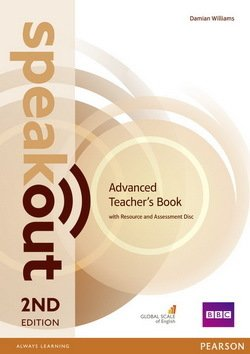 Speakout (2nd Edition) Advanced Teacher's Guide with Resource & Assessment Disc ISBN: 9781292120133