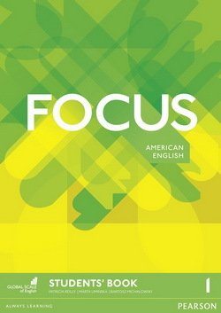 Focus (American Edition) 1 Elementary Student's Book ISBN: 9781292123967