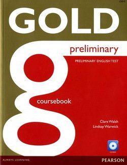 Gold Preliminary Coursebook with CD-ROM ISBN: 9781292124933