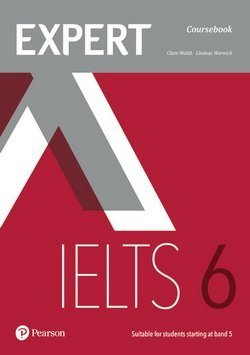 Expert IELTS Band 6 Student's Book with Online Audio ISBN: 9781292125022