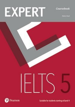 Expert IELTS Band 5 Student's Book with Online Audio ISBN: 9781292125190