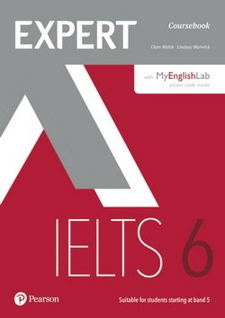 Expert IELTS Band 6 Student's Book with Online Audio & MyEnglishLab ISBN: 9781292134833