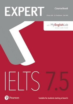 Expert IELTS Band 7.5 Student's Book with Online Audio & MyEnglishLab ISBN: 9781292134840