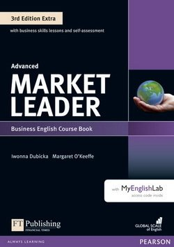 Market Leader (3rd Edition) Advanced Extra Coursebook with DVD-ROM ISBN: 9781292135274