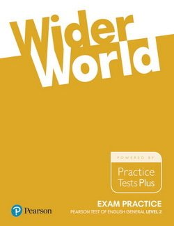 Wider World 3 (B1) Exam Practice: Pearson Tests of English General Level 2 (B1) ISBN: 9781292148854