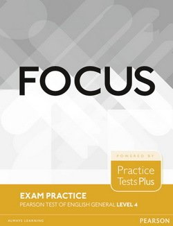 Focus Exam Practice: Pearson Tests of English General Level 4 (C1) ISBN: 9781292148908