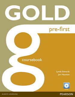 Gold Pre-First Coursebook with CD-ROM ISBN: 9781292159546
