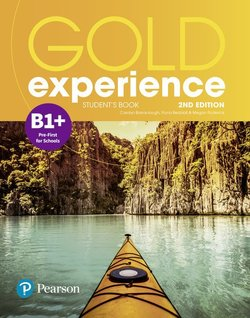 Gold Experience (2nd Edition) B1+ Pre-First for Schools Student's Book ISBN: 9781292194660