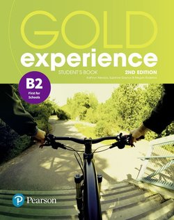 Gold Experience (2nd Edition) B2 First for Schools Student's Book ISBN: 9781292194790