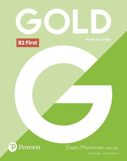 Gold (New Edition) B2 First Exam Maximiser with Key & Online Audio ISBN: 9781292202242