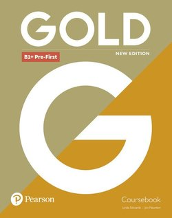 Gold (New Edition) B1+ Pre-First Student's eBook (Internet Access Code) ISBN: 9781292202563