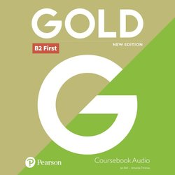 Gold (New Edition) B2 First Class Audio CDs ISBN: 9781292202426