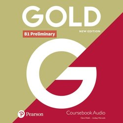 Gold (New Edition) B1 Preliminary Class Audio CDs ISBN: 9781292202440