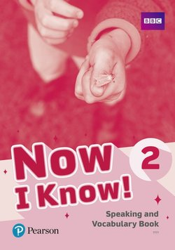 Now I Know 2 Speaking and Vocabulary Book ISBN: 9781292219387