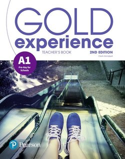 Gold Experience (2nd Edition) A1 Pre-Key for Schools Teacher's Book with Online Practice & Online Resources ISBN: 9781292239743