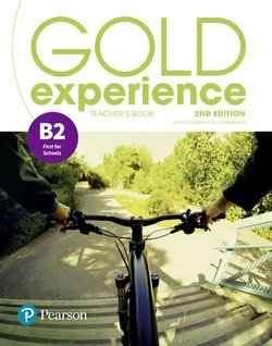 Gold Experience (2nd Edition) B2 First for Schools Teacher's Book ISBN: 9781292239828