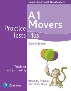 Young Learners English Practice Tests Plus (2nd Edition) Movers A1 Student's Book ISBN: 9781292240244