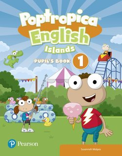 Poptropica English Islands 1 Pupil's Book with Online World & Online Game Internet Access Codes ISBN: 9781292247045