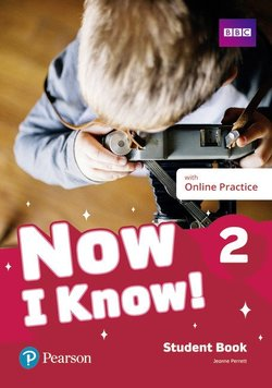 Now I Know 2 Student's Book with Online Practice ISBN: 9781292268743