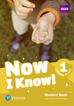 Now I Know 1 (Learning To Read) Student's Book with Online Practice ISBN: 9781292268729