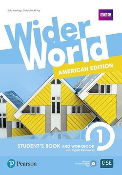 Wider World (American Edition) 1 Student Book & Workbook with Pearson Practice English App ISBN: 9781292306957