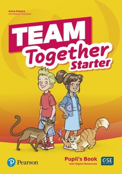 Team Together Starter Pupil's Book with Digital Resources ISBN: 9781292310619