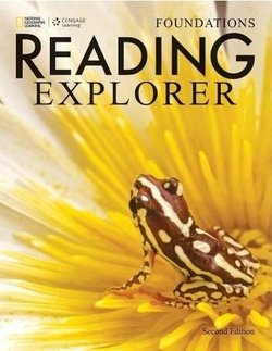 Reading Explorer (2nd Edition) Foundations Student Book with Online Workbook Access Code ISBN: 9781305254503
