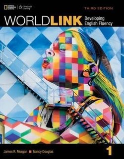 World Link (3rd Edition) 1 Student's Book ISBN: 9781305650787