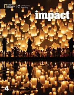 Impact (American English) 4 Student's Book ISBN: 9781305862968