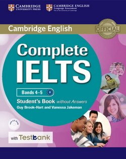 Complete IELTS Bands 4-5 Student's Book without Answers with CD-ROM & Testbank ISBN: 9781316601983