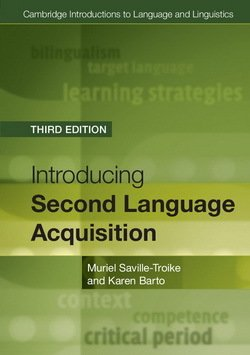 Introducing Second Language Acquisition (3rd Edition) ISBN: 9781316603925