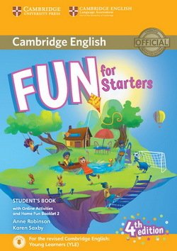 Fun for Starters (4th Edition - 2018 Exam) Student's Book with Audio Download, Online Activities & Home Fun Booklet ISBN: 9781316617465