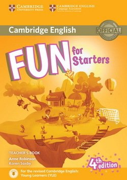 Fun for Starters (4th Edition - 2018 Exam) Teacher's Book with Audio Download ISBN: 9781316617496