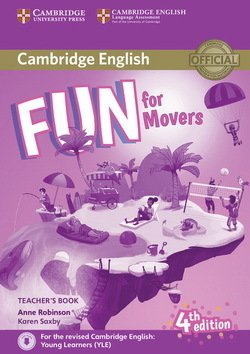 Fun for Movers (4th Edition - 2018 Exam) Teacher's Book with Audio Download ISBN: 9781316617557