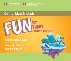 Fun for Flyers (4th Edition - 2018 Exam) Audio CD ISBN: 9781316617618