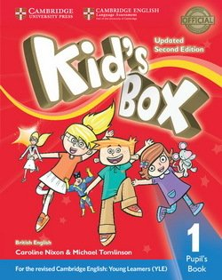 Kid's Box (Updated 2nd Edition for 2018 YLE Exams) 1 Pupil's Book ISBN: 9781316627662